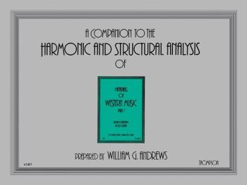 Companion to the Harmonic and Structural Analysis of the <I>Materials  (AL-00-V1431)