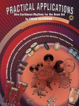 Practical Applications: Afro-Caribbean Rhythms for the Drumset (AL-00-0633B)