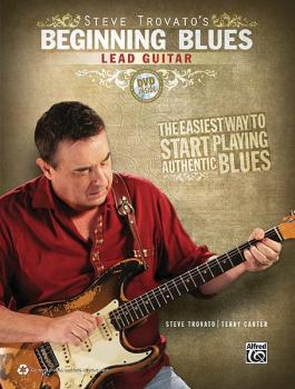 Steve Trovato's Beginning Blues Lead Guitar: The Easiest Way to Start  (AL-00-37068)