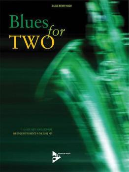 Blues for Two: 16 Easy Duets for Saxophone or Other Instruments in the (AL-01-ADV7076)