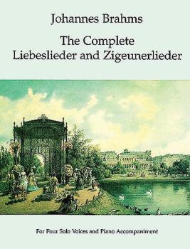 The Complete Liebeslieder and Zigeunerlieder (AL-06-294102)