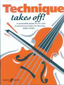 Technique Takes Off! for Violin (AL-12-0571513077)