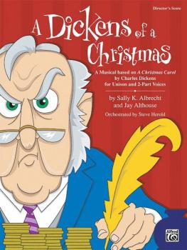 "A Dickens of a Christmas: A Musical Based on ""A Christmas Carol"" by Ch (AL-00-24028)"