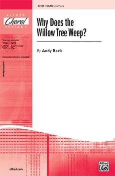 Why Does the Willow Tree Weep? (AL-00-23969)