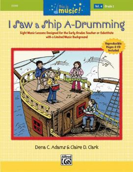 This Is Music! Volume 4: I Saw a Ship A-Drumming (AL-00-25593)