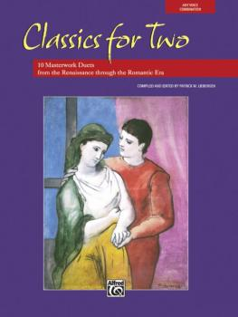 Classics for Two: 10 Masterwork Duets from the Renaissance through the (AL-00-27108)