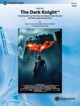 <i>The Dark Knight</i>, Suite from (Featuring: Harvey Two-Face / Intro (AL-00-30817S)