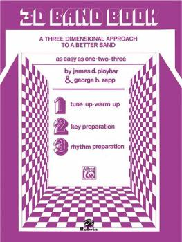 3-D Band Book: A Three-dimensional Approach to a Better Band as Easy a (AL-00-EL02854)