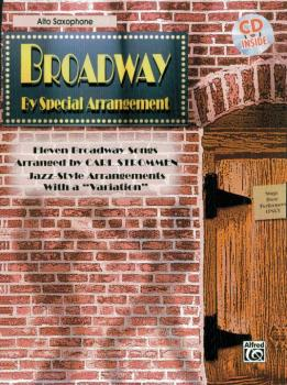 "Broadway by Special Arrangement: Jazz-Style Arrangements with a ""Varia (AL-00-0591B)"