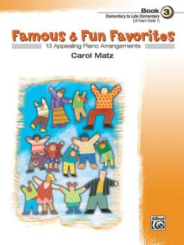 Famous & Fun Favorites, Book 3: 14 Appealing Piano Arrangements (AL-00-21394)