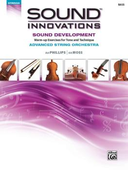 Sound Innovations for String Orchestra: Sound Development (Advanced):  (AL-00-41099)