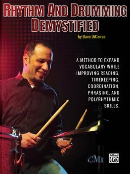 Rhythm and Drumming Demystified: A Method to Expand Your Vocabulary Wh (AL-98-0692280539)