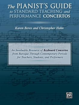 The Pianist's Guide to Standard Teaching and Performance Concertos: An (AL-00-46083)