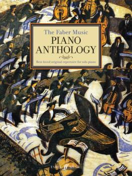 The Faber Music Piano Anthology: Best-loved Original Repertoire for So (AL-12-0571539572)