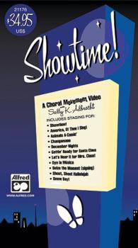 Showtime! A Choral Movement DVD (Featuring staging for: Showtime! / Am (AL-00-27434)