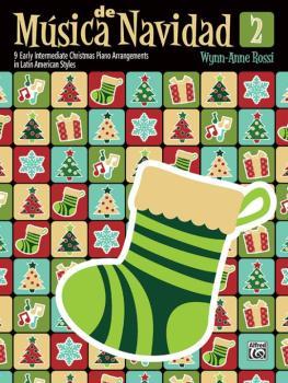 Música de Navidad, Book 2: 9 Early Intermediate Christmas Piano Arrang (AL-00-46121)