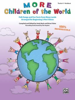 More Children of the World: Folk Songs and Fun Facts from Many Lands A (AL-00-45645)