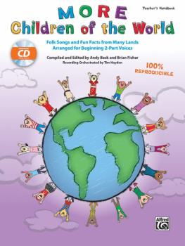 More Children of the World: Folk Songs and Fun Facts from Many Lands A (AL-00-45644)