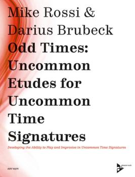 Odd Times: Uncommon Etudes for Uncommon Time Signatures: Developing th (AL-01-ADV14279)