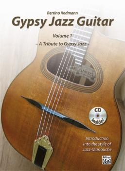 Gypsy Jazz Guitar, Volume 1: A Tribute to Gypsy Jazz * Introduction In (AL-00-20157US)