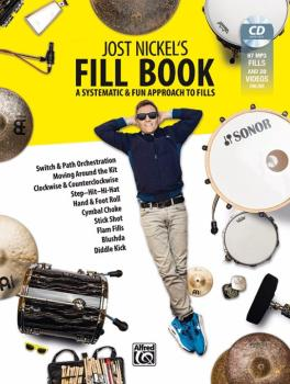 Jost Nickel's Fill Book: A Systematic & Fun Approach to Fills (AL-00-20256US)