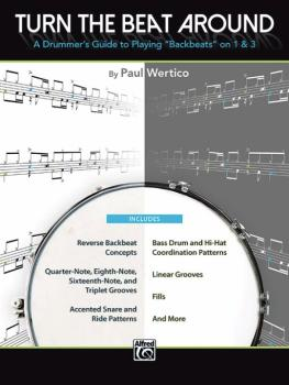 """Turn the Beat Around: A Drummer's Guide to Playing """"Backbeats"""" on 1 &  (AL-00-44214)"""
