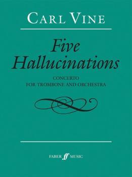 Five Hallucinations: Concerto for Trombone and Orchestra (AL-12-0571540104)