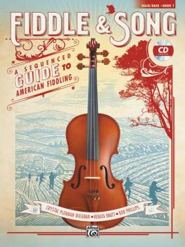 Fiddle & Song, Book 1: A Sequenced Guide to American Fiddling (AL-00-45012)