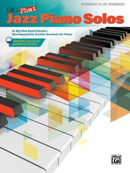Big Phat Jazz Piano Solos: 10 Big Phat Band Classics Recomposed by Gor (AL-00-46819)