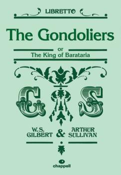 The Gondoliers: or The King of Barataria (AL-12-0571539955)