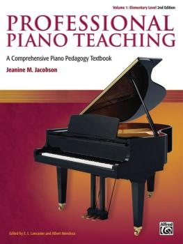 Professional Piano Teaching, Volume 1 (2nd Edition): A Comprehensive P (AL-00-44565)