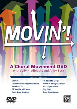 Movin'! A Choral Movement DVD (Featuring Staging for: Can-Can / Candy- (AL-00-46835)