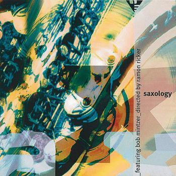 Saxology CD, Vol. 2 (Featuring Bob Mintzer) (AL-01-ADV9609)