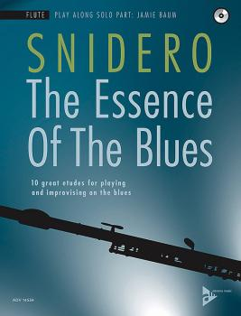 The Essence of the Blues: Flute: 10 Great Etudes for Playing and Impro (AL-01-ADV14534)