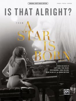 Is That Alright? (From <i>A Star Is Born</i>) (AL-00-47887)