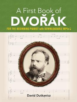 A First Book of Dvorák (For the Beginning Pianist with Downloadable MP (AL-06-828905)