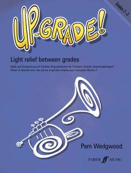 Up-Grade! Trumpet, Grades 2-3: Light Relief Between Grades (AL-12-0571521223)