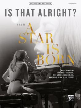 Is That Alright? (From <i>A Star Is Born</i>) (AL-00-47859)