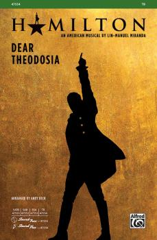 Dear Theodosia (from <i>Hamilton</i>) (AL-00-47554)