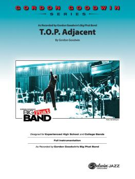 T.O.P. Adjacent: As Recorded by Gordon Goodwin's Big Phat Band (AL-00-47515S)