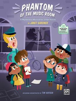 Phantom of the Music Room: A Mysterious Musical for 2-Part Voices (AL-00-47902)