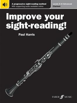 Improve Your Sight-Reading! Clarinet, Levels 6-8 (Advanced): A Progres (AL-12-0571540872)