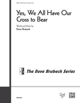 Yes, We All Have Our Cross to Bear (AL-00-38618)