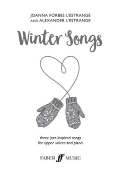 Winter Songs: Three Jazz-Inspired Songs for Upper Voices and Piano (AL-12-0571541372)