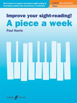 Improve Your Sight-Reading! A Piece a Week: Piano, Level 3 (AL-12-0571541437)