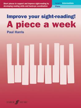 Improve Your Sight-Reading! A Piece a Week: Piano, Level 5 (AL-12-0571541453)