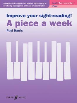 Improve Your Sight-Reading! A Piece a Week: Piano, Level 1 (AL-12-0571541410)