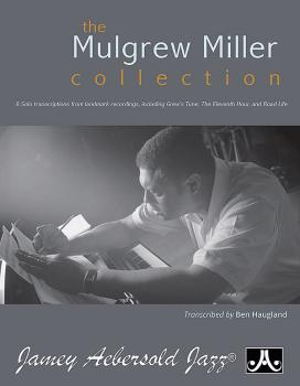 The Mulgrew Miller Collection: 8 Solo Transcriptions from Landmark Rec (AL-24-MMC)