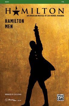 Hamilton Men: The Story of Tonight * What'd I MIss * Dear Theodosia *  (AL-00-48295)