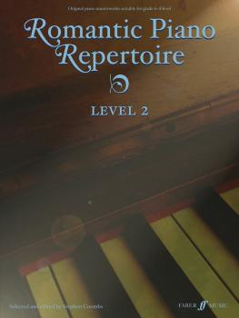 Romantic Piano Repertoire, Level 2: Original Piano Masterworks Late In (AL-12-0571529062)